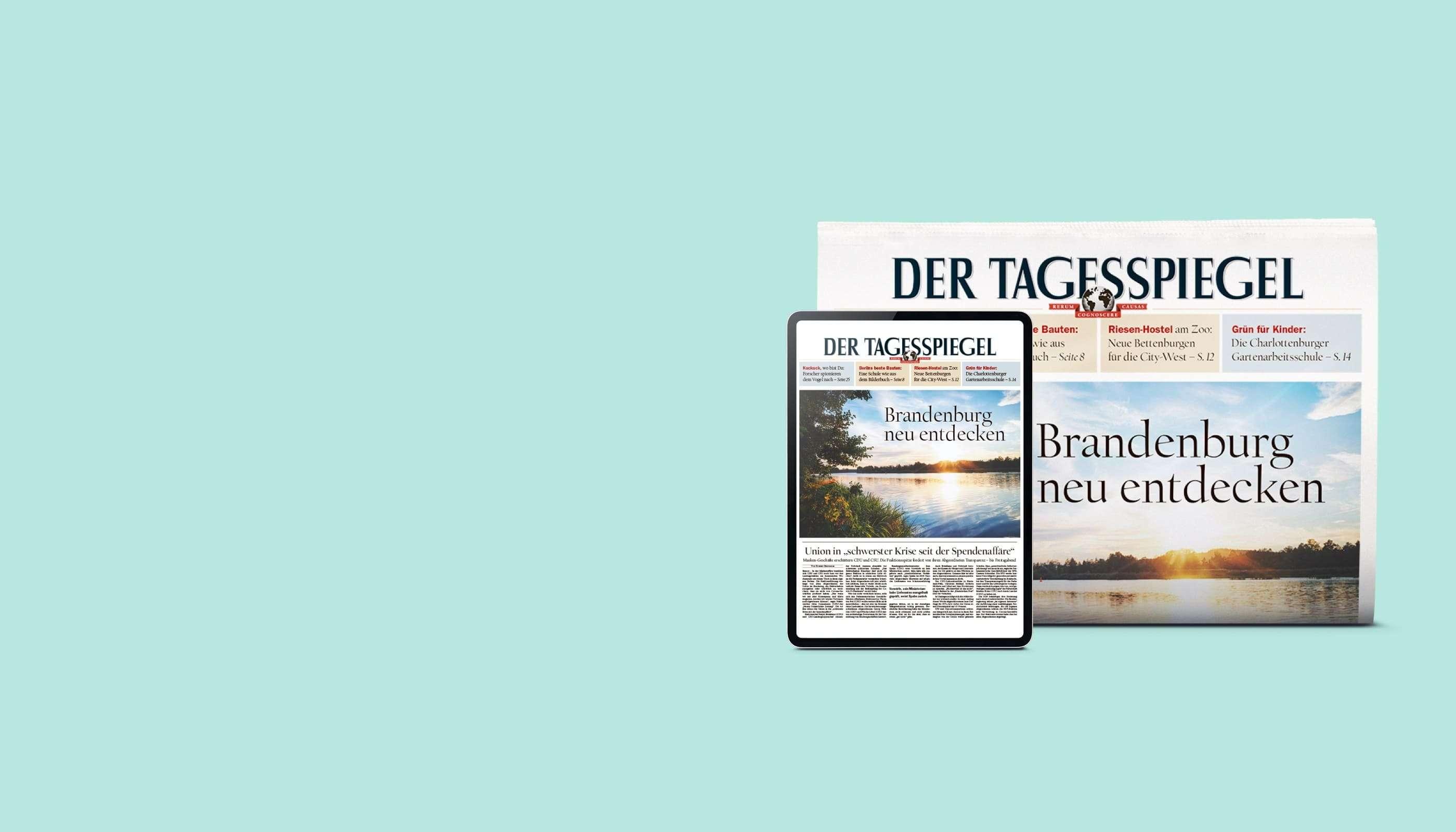 Testen Sie jetzt 4 Wochen den Tagesspiegel gratis!